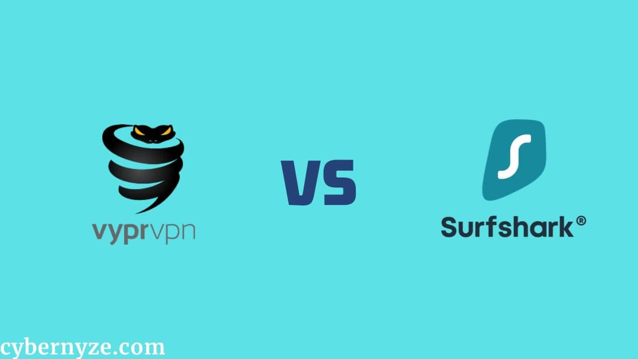 VyprVPN vs Surfshark comparison
